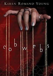 COBWEBS by Karen Romano Young