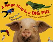 A HUGE HOG IS A BIG PIG by Francis McCall