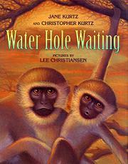 WATER HOLE WAITING by Jane Kurtz