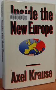 INSIDE THE NEW EUROPE by Axel Krause