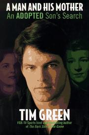 A MAN AND HIS MOTHER by Tim Green