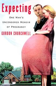 EXPECTING by Gordon Churchwell