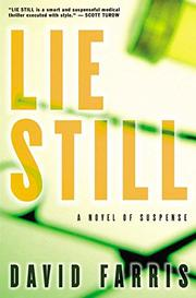 LIE STILL by David Farris