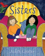 SISTERS by Judith Caseley