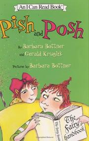 PISH AND POSH by Barbara Bottner