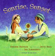 SUNRISE, SUNSET by Sheldon Harnick