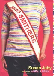 MISS SMITHERS by Susan Juby