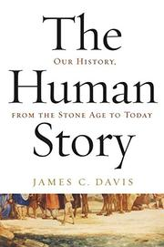 THE HUMAN STORY by James C. Davis