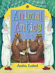 ANIMAL ANTICS by Anita Lobel
