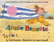 ANNIE BANANIE by Leah Komaiko