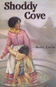 SHODDY COVE by Betty Levin