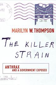 THE KILLER STRAIN by Marilyn W. Thompson