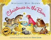 CHRISTMAS IN THE BARN by Margaret Wise Brown