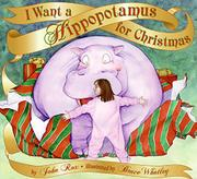 I WANT A HIPPOPOTAMUS FOR CHRISTMAS by John Rox