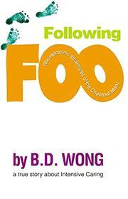 FOLLOWING FOO by B.D. Wong