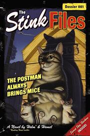THE POSTMAN ALWAYS BRINGS MICE by Jennifer L. Holm