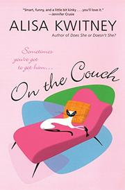 ON THE COUCH by Alisa Kwitney
