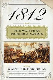 1812 by Walter R. Borneman