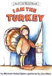 Book Cover for I AM THE TURKEY