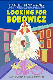 LOOKING FOR BOBOWICZ by Daniel Pinkwater