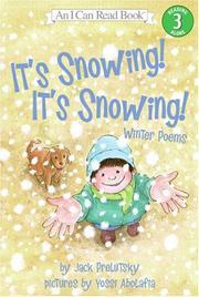 IT'S SNOWING! IT'S SNOWING! by Jack Prelutsky