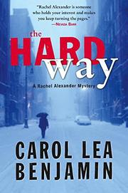 THE HARD WAY by Carol Lea Benjamin