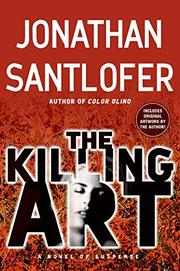 THE KILLING ART by Jonathan Santlofer