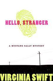 HELLO, STRANGER by Virginia Swift