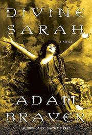 DIVINE SARAH by Adam Braver