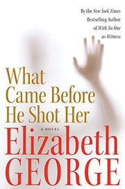 Cover art for WHAT CAME BEFORE HE SHOT HER