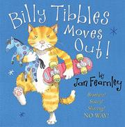BILLY TIBBLES MOVES OUT! by Jan Fearnley