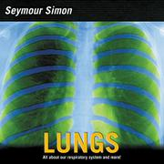LUNGS by Seymour Simon