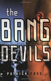 THE BANG DEVILS by Patrick Foss