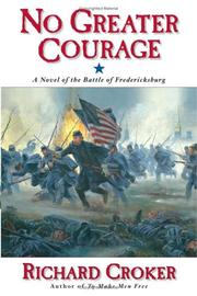 NO GREATER COURAGE by Richard Croker