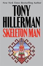 SKELETON MAN by Tony Hillerman