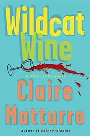 WILDCAT WINE by Claire Matturro