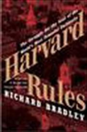 HARVARD RULES by Richard Bradley