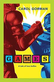 GAMES by Carol Gorman