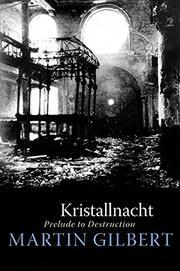 KRISTALLNACHT by Martin Gilbert