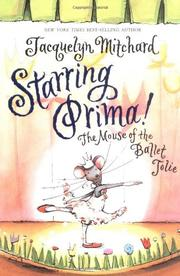 STARRING PRIMA! by Jacquelyn Mitchard