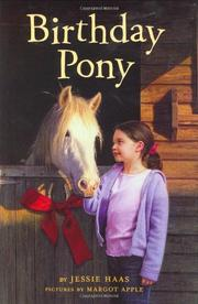 BIRTHDAY PONY by Jessie Haas