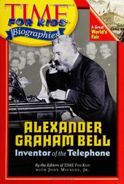 ALEXANDER GRAHAM BELL by Jr. Micklos