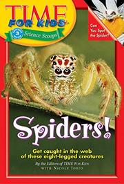 SPIDERS! by Eds. of TIME for Kids