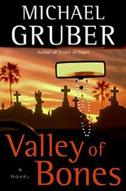VALLEY OF THE BONES by Michael Gruber