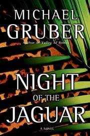 NIGHT OF THE JAGUAR by Michael Gruber