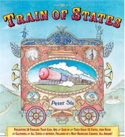 THE TRAIN OF STATES by Peter Sís