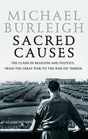 SACRED CAUSES by Michael Burleigh