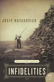 INFIDELITIES by Josip Novakovich