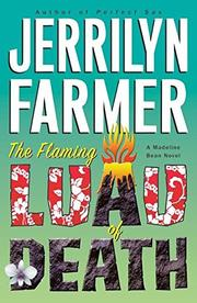 THE FLAMING LUAU OF DEATH by Jerrilyn Farmer