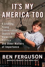 IT'S MY AMERICA TOO by Ben Ferguson